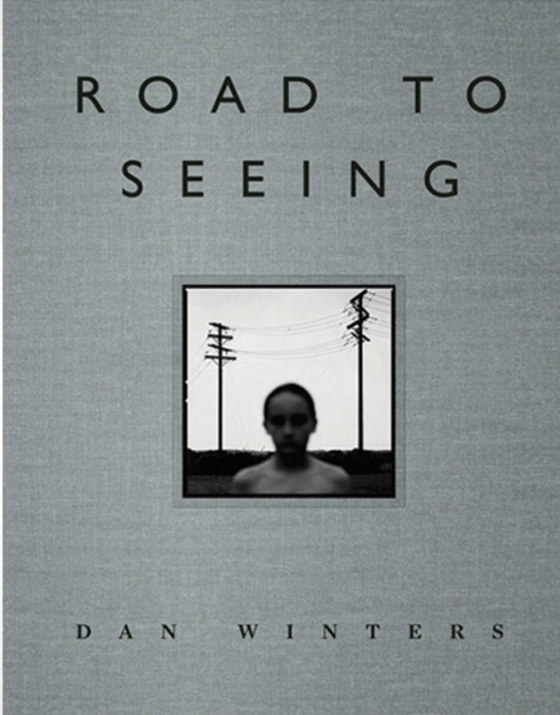 Dan Winters - Road to Seeing - Best Photography Books