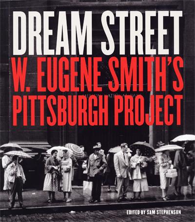 Eugene Smith - Dream Street - Photography Books