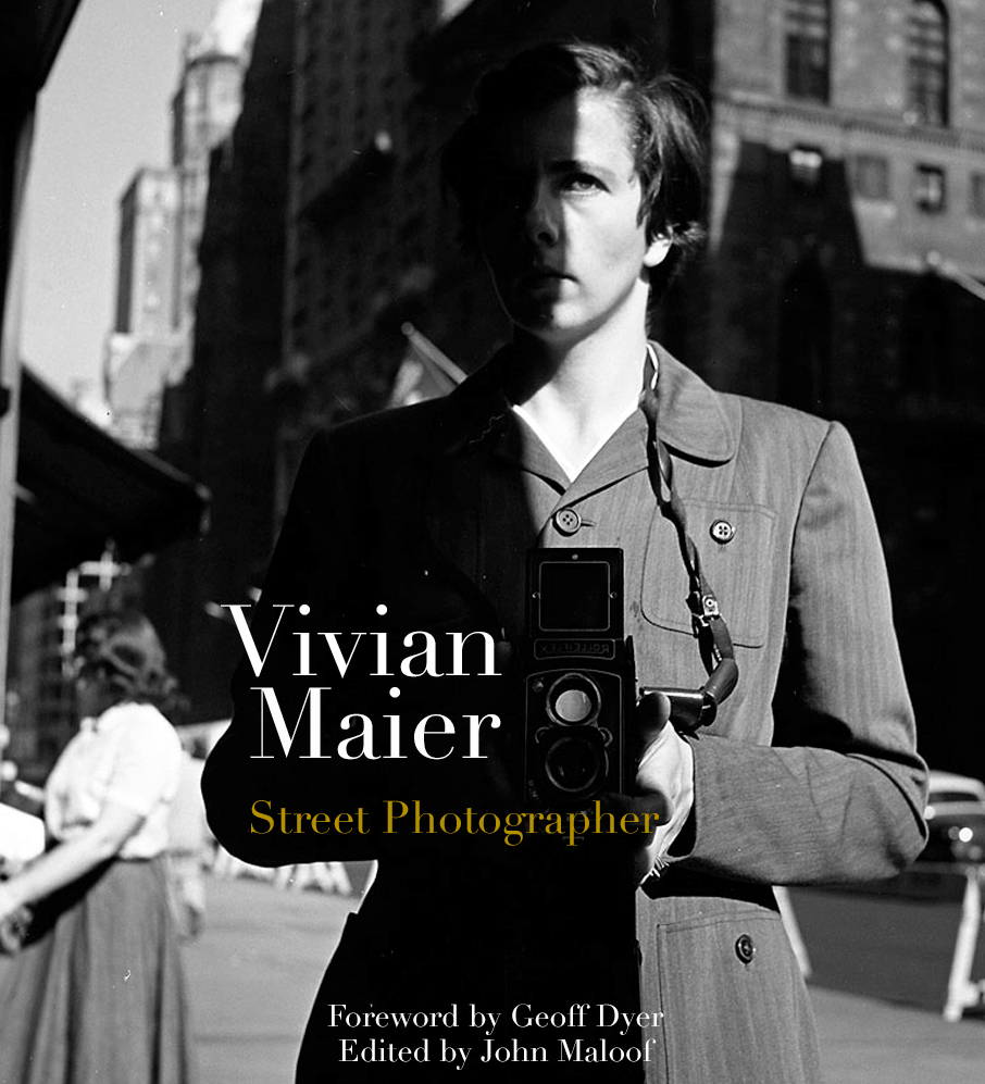 Vivian Maier - Street Photographer - Best Photography Books