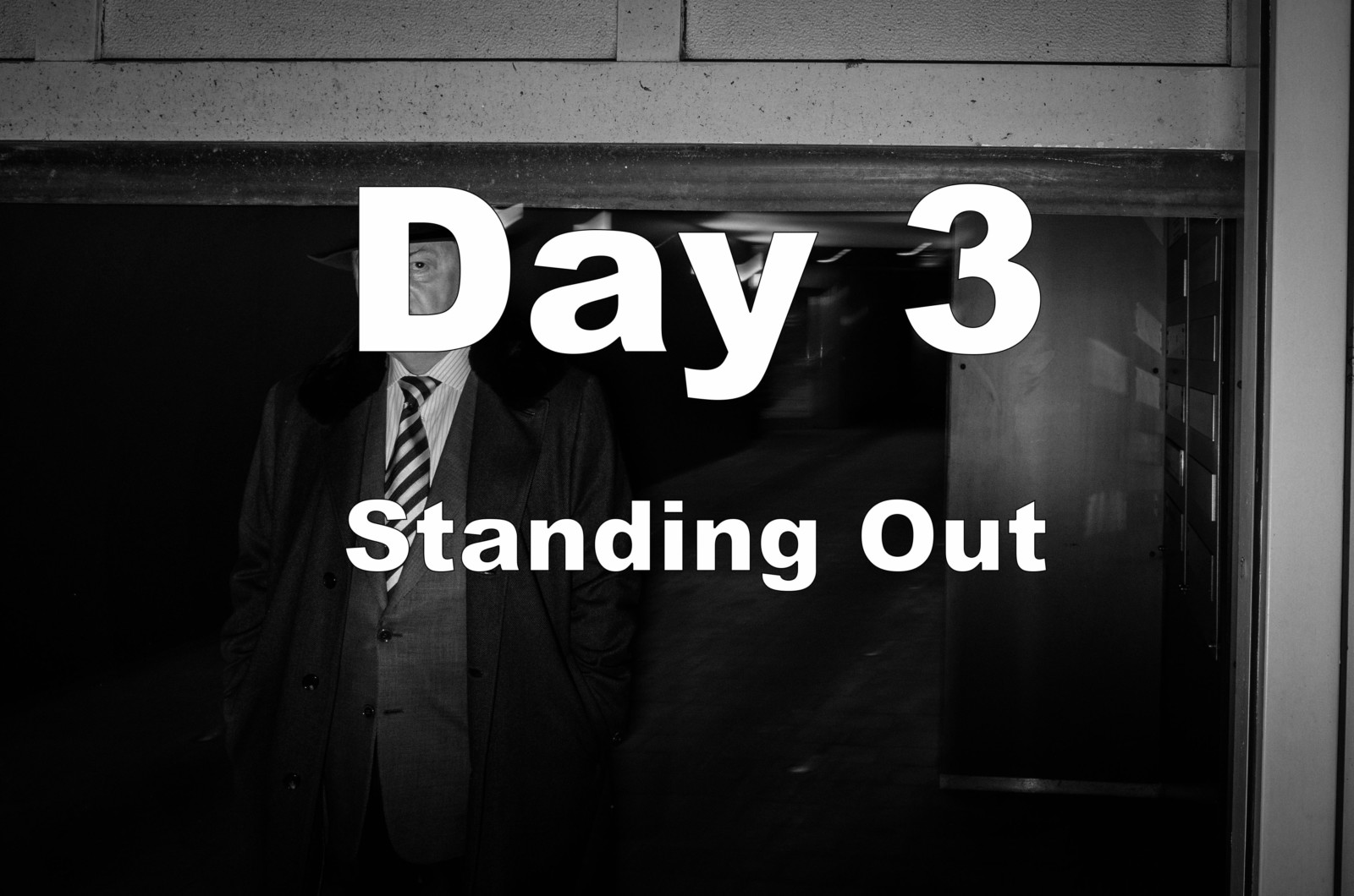 Fear in Photography - Day 3 Standing Out