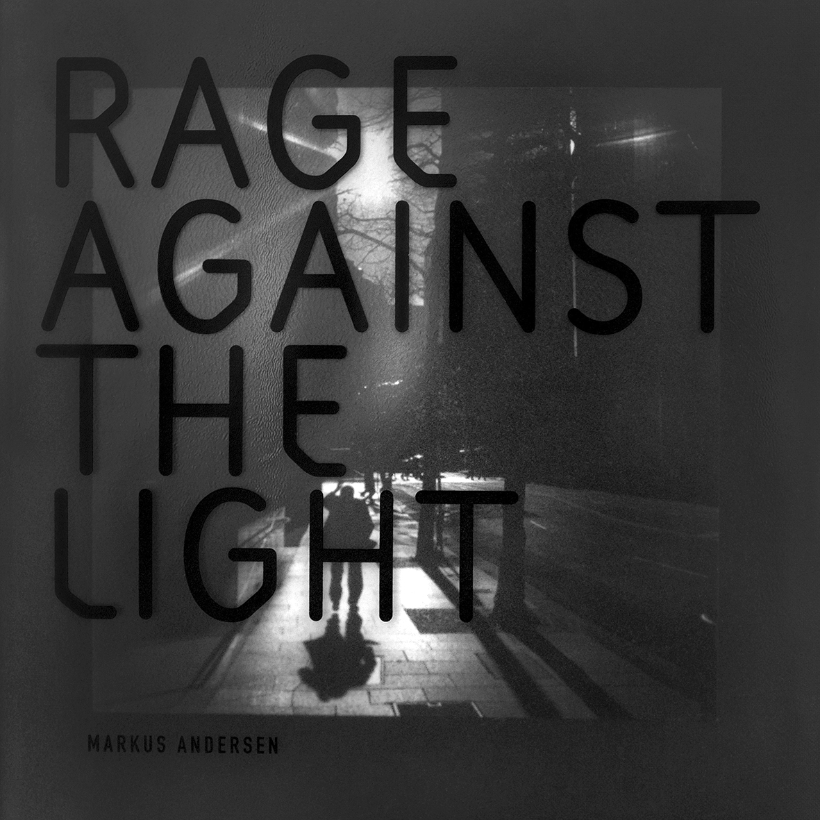 Rage Against The Light