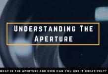 Understanding The Aperture