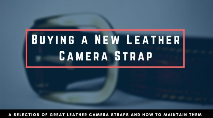 Buying A New Leather Camera Strap