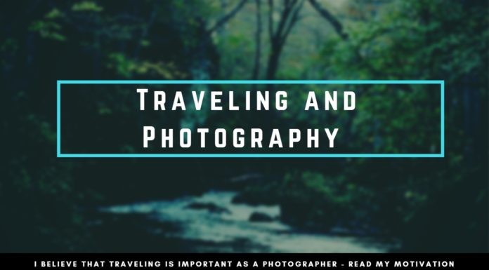 Traveling and Photography